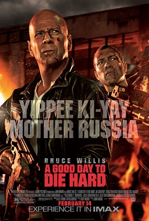 Dobar dan da se umre muški - A Good Day To Die Hard (2013)