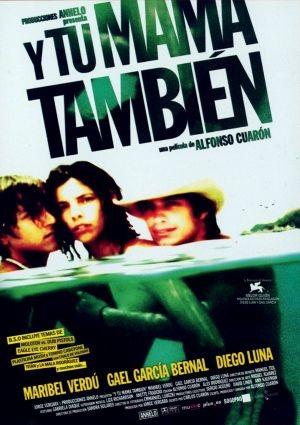 Y Tu Mamá También – I ja tebi kevu (2001)