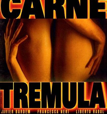Carne trémula - Live Flesh (1997)