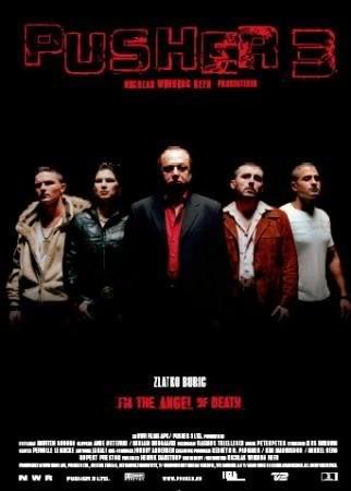 Pusher III (2005)