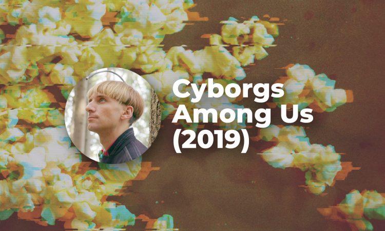 Cyborgs among us (2017): jeziva i fascinantna priča o vezi čoveka i tehnologije