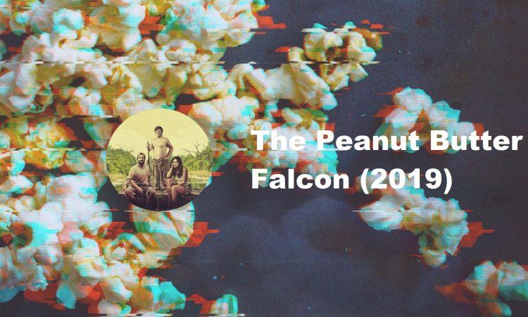 The Peanut Butter Falcon (2019): dirljiva priča o tome kako različitost spaja