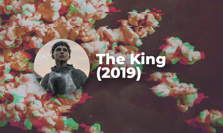 The King (2019) - pobedonosna formula istorijskog filma, začinjena pričom o lojalnosti i prevari