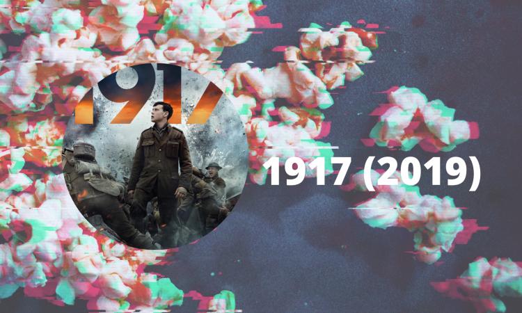 1917 (2019) - jedinstven prikaz Prvog svetskog rata u jednom neprekidnom rezu