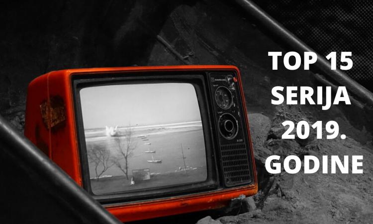 Top 15 serija koje su obeležile 2019. godinu